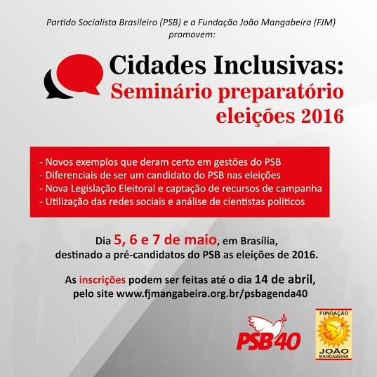 PSB Nacional promove evento para pré-candidatos a prefeito