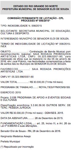 Prefeitura de Elói de Souza publica contratação de show que ocorreu em janeiro e com data de dezembro de 2016