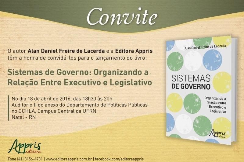 """Professor da UFRN lança o livro """"Sistemas de governo: organizando a relação entre Executivo e Legislativo"""""""