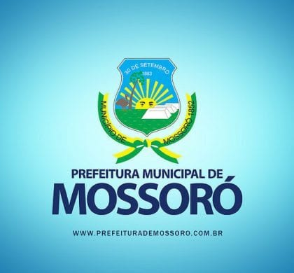 Prefeitura de Mossoró publica edital de seleção de patrocinadores para Mossoró Cidade Junina