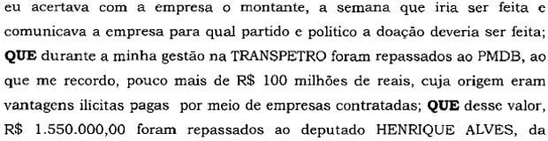 Sérgio Machado diz que Henrique Alves recebeu R$ 1,55 mi em propina