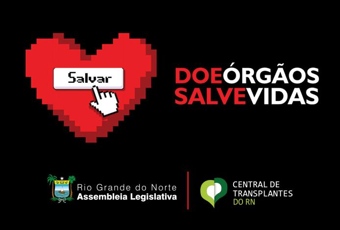 Assembleia Legislativa lança campanha que estimula doação de órgãos