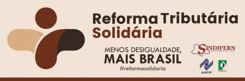 Natal sedia evento sobre reforma tributária solidária