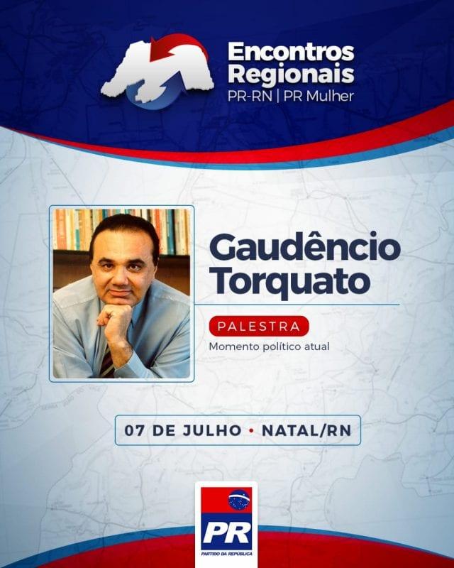 Encontro do PR em Natal será sábado com palestra do analista político Gaudêncio Torquato
