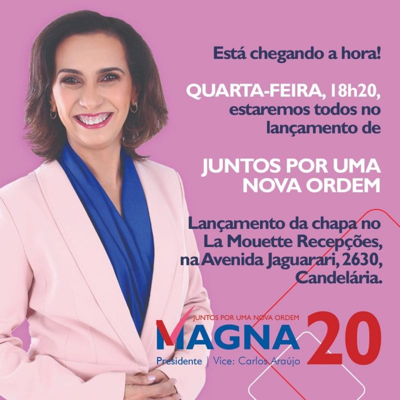 Chapa 20, com Magna Letícia presidente, será lançada quarta-feira