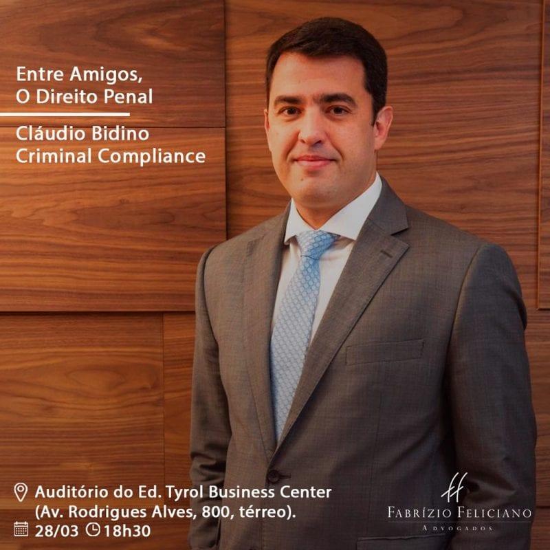 Projeto Entre Amigos, o Direito Penal  traz como advogado Claudio Bidino
