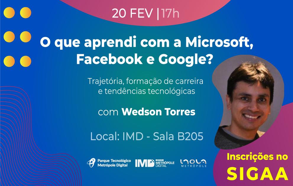 Ex-aluno da UFRN faz palestra sobre sua experiência profissional no Google, Microsoft e Facebook
