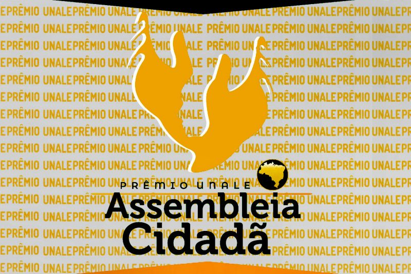 Unale entregará troféu do Prêmio Assembleia Cidadã