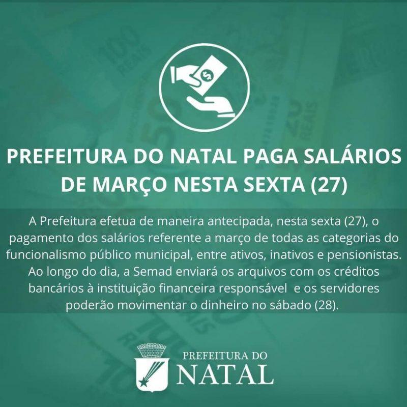 Prefeitura de Natal antecipa pagamento integral da folha de março